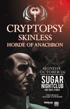 Cryptopsy, Skinless, Horde Of Anachron @ Capital Ballroom Oct 16 2006 - May 25th @ Capital Ballroom