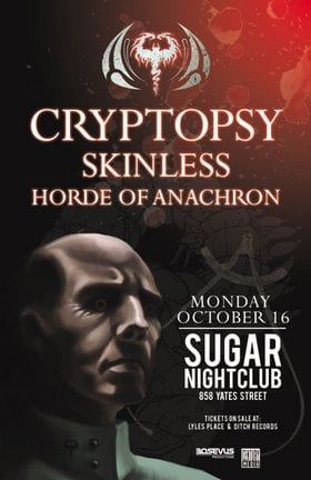 Cryptopsy, Skinless, Horde Of Anachron @ Capital Ballroom Oct 16 2006 - Feb 25th @ Capital Ballroom