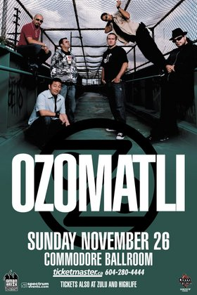 Ozomatli, Santa Lucia LFR, Killa Kela @ The Commodore Ballroom Nov 26 2006 - Jul 14th @ The Commodore Ballroom