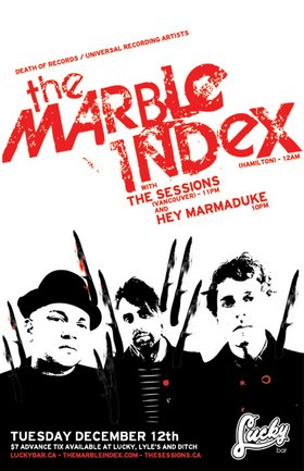 The Marble Index, The Sessions, Hey Marmaduke @ Lucky Bar Dec 12 2006 - Jan 18th @ Lucky Bar