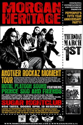 Another Rockaz Moment Tour/ PEPPERPOT'S 5TH YEAR ANNIVERSARY BASH!!: MORGAN HERITAGE, Royal Platoon Sound, PEPPERPOT @ Capital Ballroom Mar 1 2007 - Jan 26th @ Capital Ballroom
