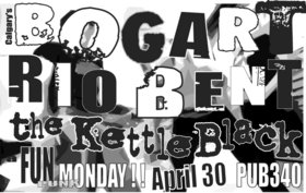 A FUN PUNK MONDAY!: Bogart, Rio Bent, ROCK PILE, The Kettle Black @ Pub 340 Apr 30 2007 - Dec 9th @ Pub 340