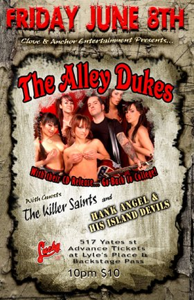 The Alley Dukes, The Killer Saints, HANK ANGEL and his ISLAND DEVILS @ Lucky Bar Jun 8 2007 - Apr 1st @ Lucky Bar