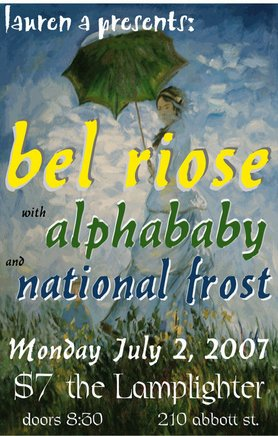 Bel Riose, National Frost, Alphababy @ The Lamplighter Jul 2 2007 - Feb 22nd @ The Lamplighter