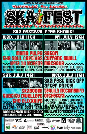 VICTORIA'S 8TH ANNUAL SKA FESTIVAL SATURDAY FREE SHOW WARM-UP: Skaboom!, SubCity Dwellers, The EliXXXirs @ Market Square Jul 14 2007 - Feb 16th @ Market Square