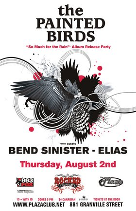 The Painted Birds, Bend Sinister, Elias @ Plaza Club Aug 2 2007 - Feb 28th @ Plaza Club