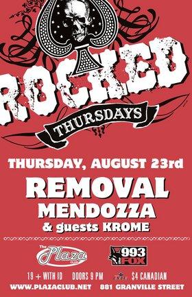 Removal, Mendozza, Krome @ Plaza Club Aug 23 2007 - Sep 27th @ Plaza Club