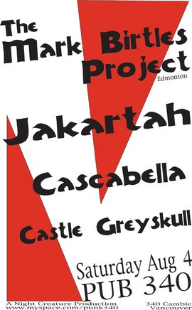 Mark Birtles Project, Cascabella, castle grey skull, jakartah @ Pub 340 Aug 4 2007 - Dec 1st @ Pub 340