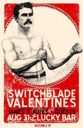 CD Release & Tour Kick Off: The Switchblade Valentines, The James T. Kirks, Die Poor @ Lucky Bar Aug 31 2007 - Jun 3rd @ Lucky Bar