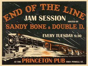 EVERY TUESDAY - End of the Line Jam with Friends: Open Jam, Sandy Bone & Double D @ Princeton Pub Oct 16 2007 - Mar 2nd @ Princeton Pub