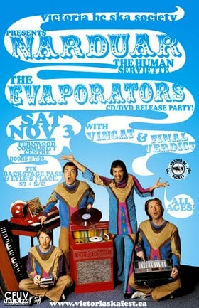 NARDWUAR (The Human Serviette), THE EVAPORATORS, Vincat and Final Verdict bring fun and craziness to Victoria!: The Evaporators, Nardwuar The Human Serviette, vincat, Final Verdict @ Jamaican Jerk House Nov 3 2007 - Jan 15th @ Jamaican Jerk House