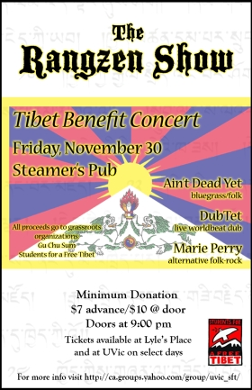 THE RANGZEN SHOW - Tibet Benefit Concert: Aint' Dead Yet, dUbTeT, Marie Perry @ Steamers Pub Nov 30 2007 - Apr 23rd @ Steamers Pub