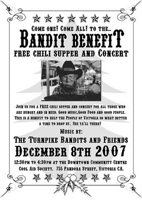 BANDIT BENEFIT CHILI SUPPER: The Turnpike Bandits, Clover Point Drifters, Aint' Dead Yet, Brayden @ The Cool Aid Downtown Activity Center 755 Pandora St Dec 8 2007 - Apr 23rd @ The Cool Aid Downtown Activity Center 755 Pandora St