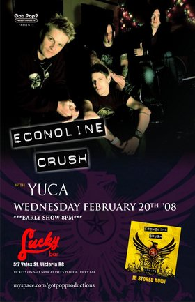 EARLY SHOW!: Econoline Crush, YUCA @ Lucky Bar Feb 20 2008 - Apr 8th @ Lucky Bar