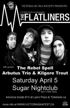 Tickets on sale Mar. 14: The Flatliners, The Rebel Spell, Sailors Blood, Kilgore Trout @ Capital Ballroom Apr 5 2008 - Jun 3rd @ Capital Ballroom