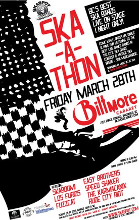 a SKA-A-THON !: Skaboom!, Los Furios, The Easy Brothers, Speed Shaker, Fuzzcat, The Karmacanix, Rude City Riot @ The Biltmore Cabaret Mar 28 2008 - Oct 24th @ The Biltmore Cabaret