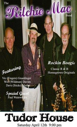 Rockin Classics, Funky R & B: The Ritchie Mac Band @ Tudor House Apr 12 2008 - Sep 27th @ Tudor House