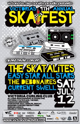 VICTORIA'S 9TH ANNUAL SKA FESTIVAL GRAND FINALE CONCERT: THE SKATALITES, Easy Star All Stars, The Debonaires, Current Swell @ Victoria Curling Club Jul 12 2008 - Jun 16th @ Victoria Curling Club