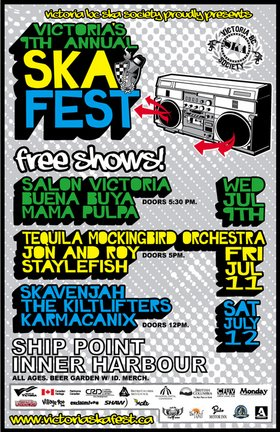 VICTORIA'S 9TH ANNUAL SKA FESTIVAL FRIDAY FREE SHOW: Tequila Mockingbird Orchestra, Jon and Roy, STAYLEFISH @ Ship Point (Inner Harbour) Jul 11 2008 - Mar 30th @ Ship Point (Inner Harbour)