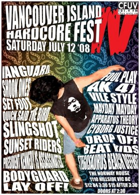 VANCOUVER ISLAND HARDCORE FEST IV - Part II: sling shot , Cyborg Justice, Apparatus Theory, Mayday Mayday, Bodyguard - North Van, Lay Off!, Drop Off, Beat Kids @ Sons of Norway Jul 12 2008 - Aug 11th @ Sons of Norway