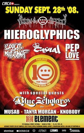 HIEROGLYPHICS featuring: Souls of Mischef, Casual, Pep Love, Knobody, Musab & Tanya Morgan + BLUE SCHOLARS - 10TH YEAR ANNIVERSARY OF HIEROGLYPHICS!: HIEROGLYPHICS, Blue Scholars @ Element Sep 28 2008 - Jan 26th @ Element