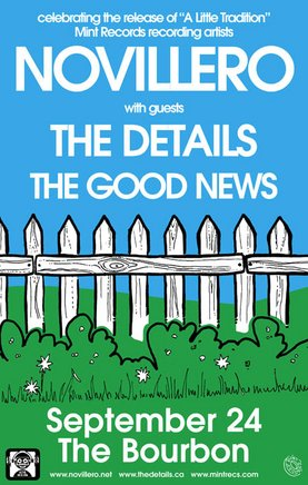 Mint Records welcomes: Novillero, The Details, The Good News @ The Bourbon Sep 24 2008 - Jan 28th @ The Bourbon